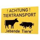 Warnschild »Tiertransport« Hinweisschild...