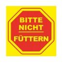 Verbotsschild »Bitte nicht füttern«...