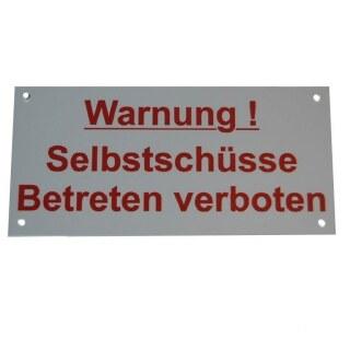 Warnschild »Selbstschussgerät« Kunststoff Schild · 30x20cm